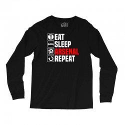 eat sleep arsenal Long Sleeve Shirts   Artistshot
