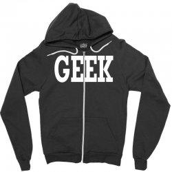 geek Zipper Hoodie | Artistshot