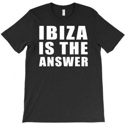 Ibiza Is The Answer T-shirt Designed By Budi