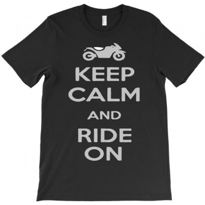 Keep Calm And Ride On T-shirt Designed By Budi