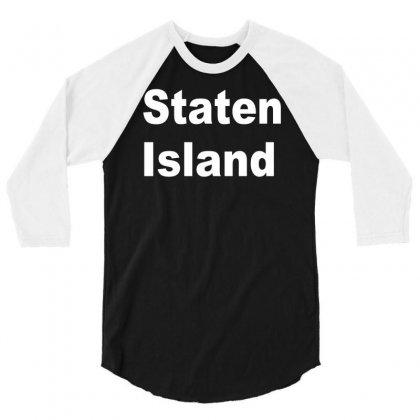 Staten Island 3/4 Sleeve Shirt Designed By Mdk Art