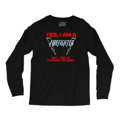 yes i am a firefighter Long Sleeve Shirts | Artistshot
