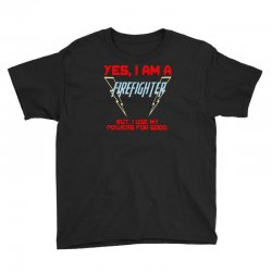 yes i am a firefighter Youth Tee | Artistshot