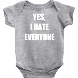 yes i hate everyone Baby Bodysuit | Artistshot