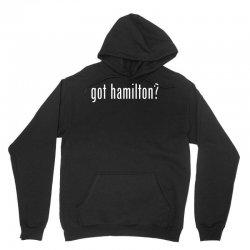 Got Hamilton Unisex Hoodie | Artistshot