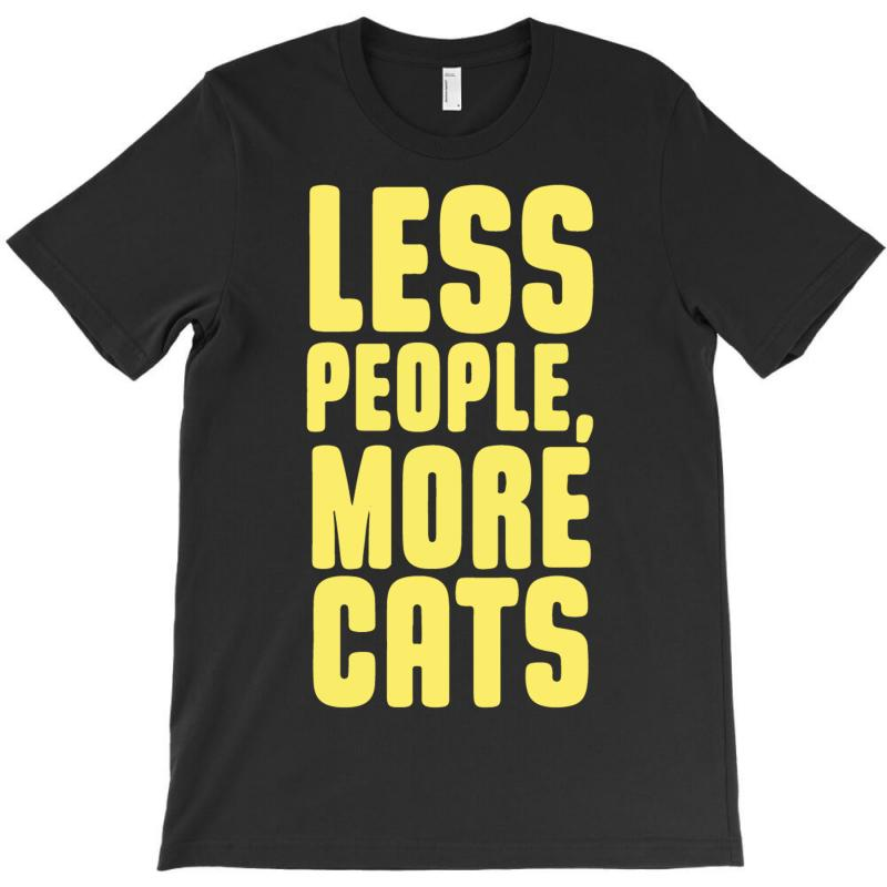 dbe200106 Custom Less People, More Cats T-shirt By Mdk Art - Artistshot