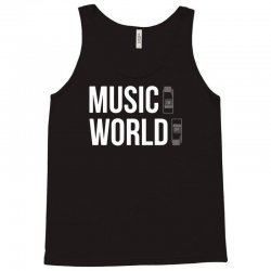 music on world off Tank Top | Artistshot