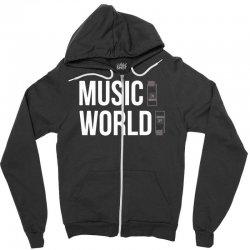 music on world off Zipper Hoodie   Artistshot