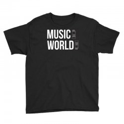music on world off Youth Tee | Artistshot