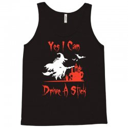 yes i can drive a stick Tank Top | Artistshot