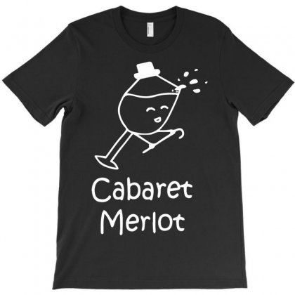 Cabaret Merlot T-shirt Designed By Mdk Art