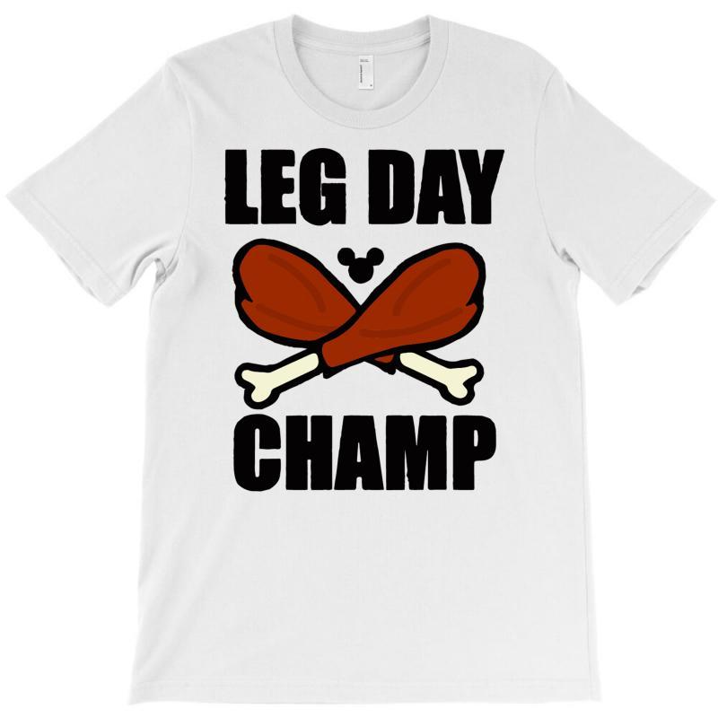 4118c6277 ... Custom Leg Day T shirt By Mdk Art Artistshot