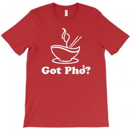 Got Pho™ (original)   Asian Vietnamese Noddles Soup Food Sriracha Vn T-shirt Designed By Mdk Art