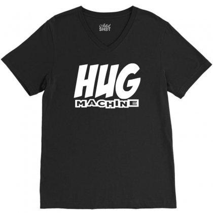 Hug Machine Funny Joke V-neck Tee Designed By Mdk Art