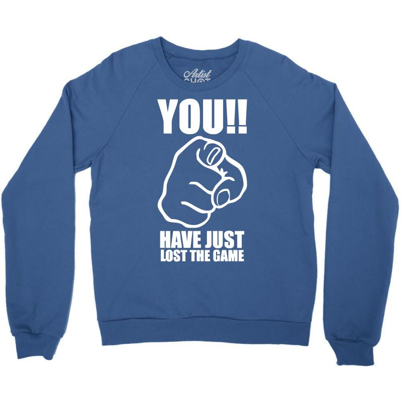 7b3fc856b you have just lost the game funny computer internet humour Crewneck  Sweatshirt