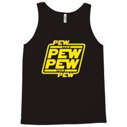 pew pew pew Tank Top   Artistshot
