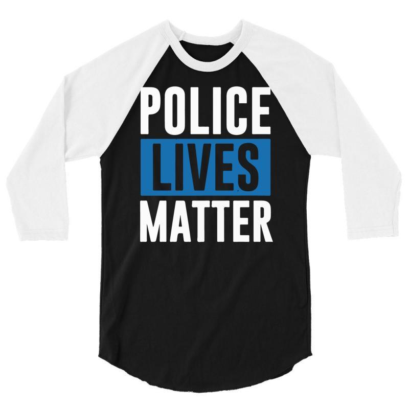 Police Lives Matter 3/4 Sleeve Shirt | Artistshot
