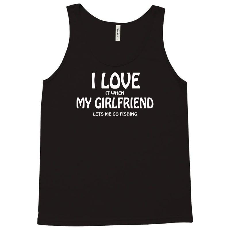 62b4c6c912474 Custom I Love My Girlfriend Tank Top By Mdk Art - Artistshot