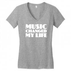 music changed my life Women's V-Neck T-Shirt | Artistshot
