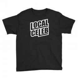 local celeb Youth Tee | Artistshot