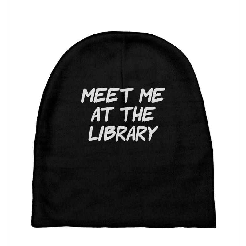 Meet Me At The Library Baby Beanies | Artistshot
