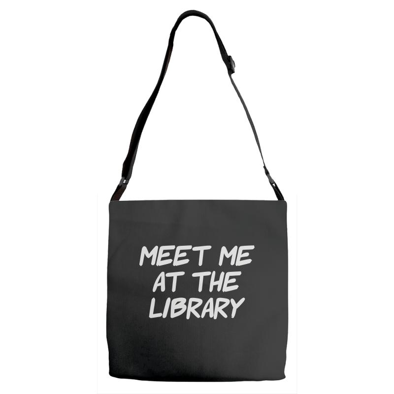 Meet Me At The Library Adjustable Strap Totes   Artistshot