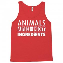 Animals Are Not Ingredients Tank Top | Artistshot