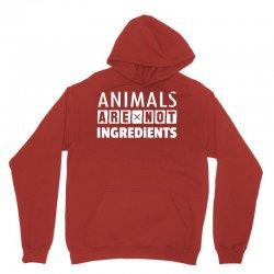 Animals Are Not Ingredients Unisex Hoodie | Artistshot