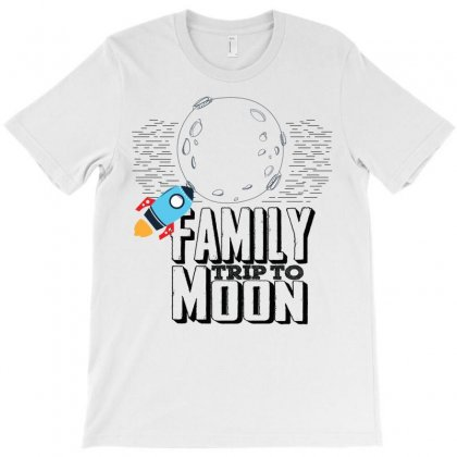 Family Trip To Moon T-shirt Designed By Designbysebastian