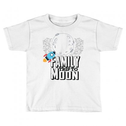 Family Trip To Moon Toddler T-shirt Designed By Sabriacar