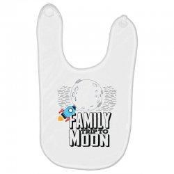 Family Trip To Moon Baby Bibs   Artistshot