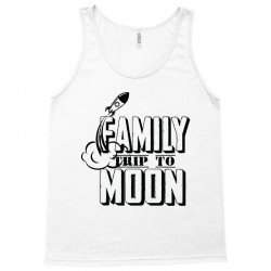 Family Trip To Moon Tank Top | Artistshot
