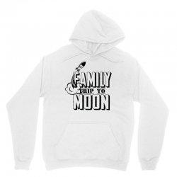 Family Trip To Moon Unisex Hoodie | Artistshot