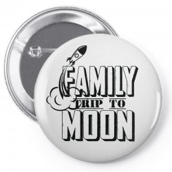 Family Trip To Moon Pin-back button   Artistshot