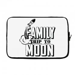 Family Trip To Moon Laptop sleeve   Artistshot