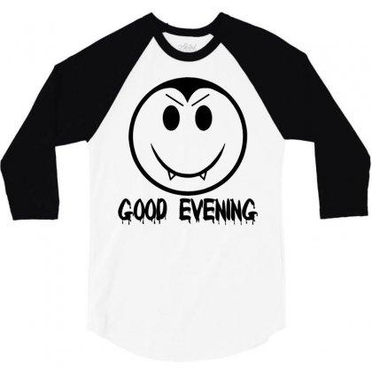 Good Evening Vampire Smiley 3/4 Sleeve Shirt Designed By Sbm052017