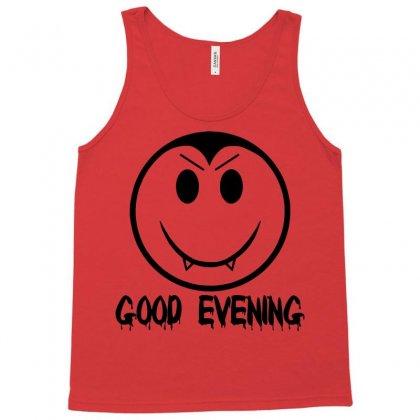Good Evening Vampire Smiley Tank Top Designed By Sbm052017