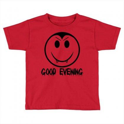 Good Evening Vampire Smiley Toddler T-shirt Designed By Sbm052017