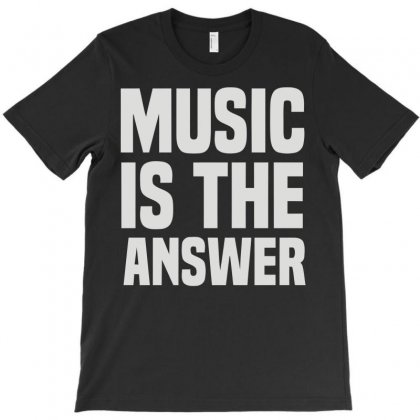 Music Is The Answer T-shirt Designed By Mdk Art