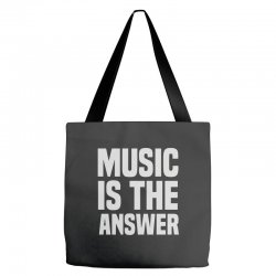 music is the answer Tote Bags | Artistshot