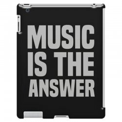 music is the answer iPad 3 and 4 Case | Artistshot