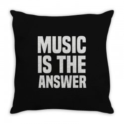 music is the answer Throw Pillow | Artistshot