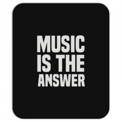 music is the answer Mousepad | Artistshot