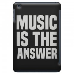 music is the answer iPad Mini Case | Artistshot