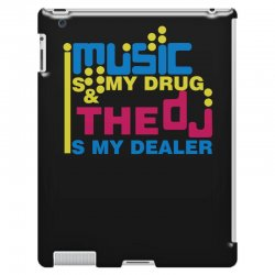 music is my drug iPad 3 and 4 Case | Artistshot