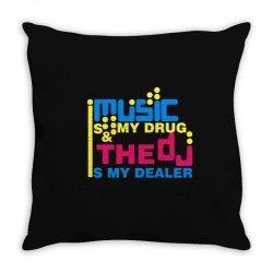 music is my drug Throw Pillow | Artistshot