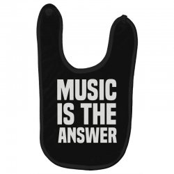 music is the answer Baby Bibs | Artistshot