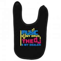 music is my drug Baby Bibs | Artistshot