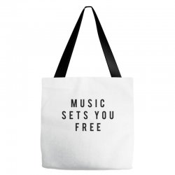 music sets you free Tote Bags | Artistshot