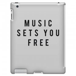music sets you free iPad 3 and 4 Case | Artistshot